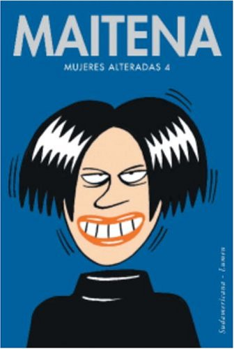 Mujeres Alteradas 4 (Spanish Edition): Sudamericana