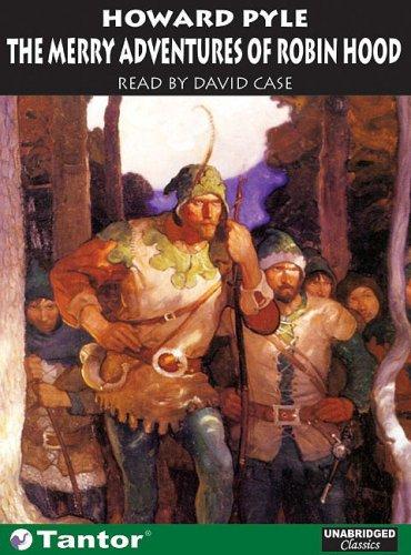 The Merry Adventures of Robin Hood: Howard Pyle