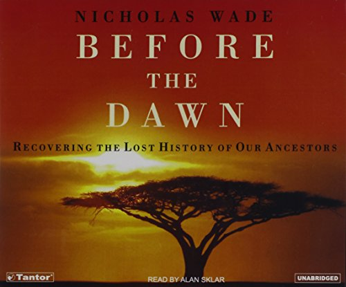 9781400102327: Before the Dawn: Recovering the Lost History of Our Ancestors