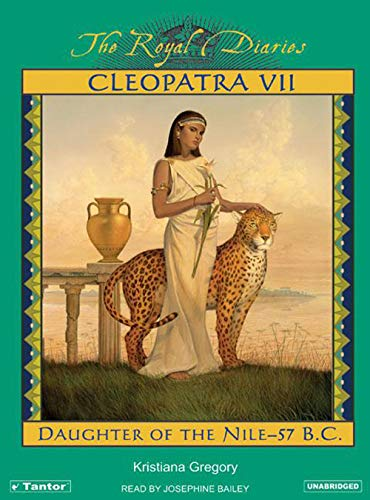 9781400102433: Cleopatra VII: Daughter of the Nile (The Royal Diaries)