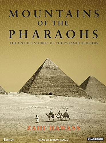9781400102808: Mountains of the Pharaohs: The Untold Story of the Pyramid Builders