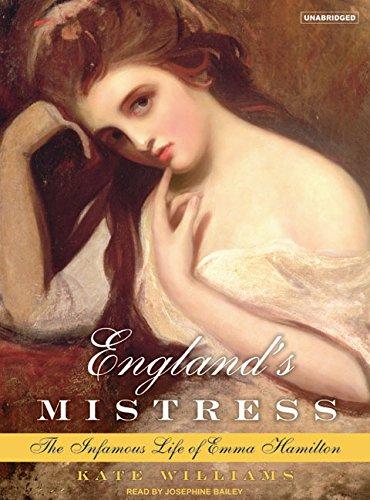 9781400103027: England's Mistress: The Infamous Life of Emma Hamilton