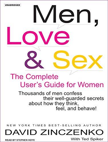 Men, Love & Sex: The Complete User's Guide for Women: Tantor Audio