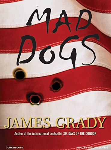 Mad Dogs (Compact Disc): James Grady