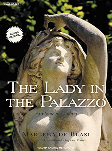 9781400103430: The Lady in the Palazzo: At Home in Umbria