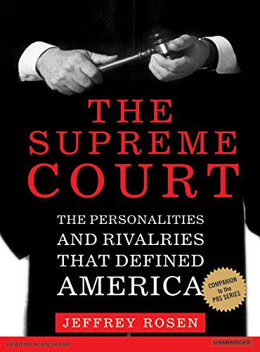 The Supreme Court: The Personalities and Rivalries That Defined America (Compact Disc): Jeffrey ...