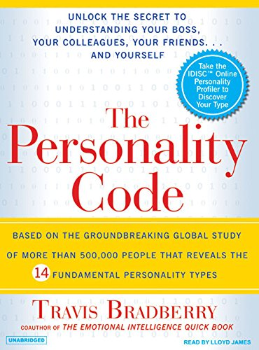 9781400104130: The Personality Code: Unlock the Secret to Understanding Your Boss, Your Colleagues, Your Friends...and Yourself