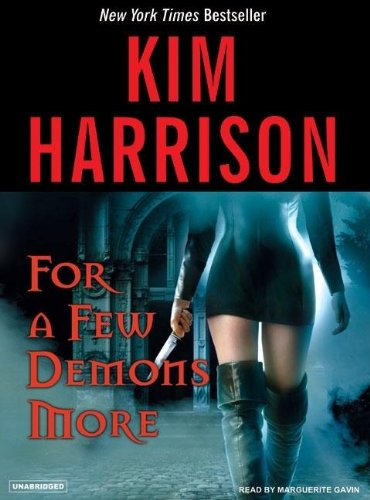 For a Few Demons More (The Hollows,: Kim Harrison Aut
