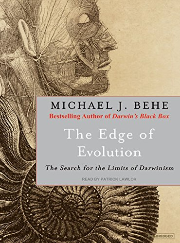 The Edge of Evolution: The Search for the Limits of Darwinism: Behe, Michael J.