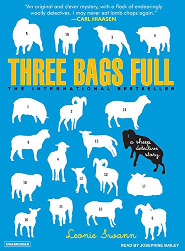 9781400105014: Three Bags Full: A Sheep Detective Story