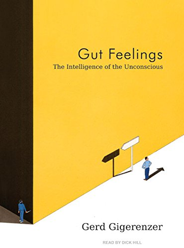9781400105052: Gut Feelings: The Intelligence of the Unconscious