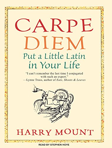 9781400105243: Carpe Diem: Put a Little Latin in Your Life