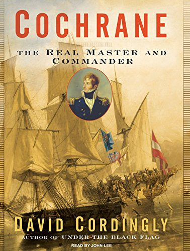 9781400105427: Cochrane: The Real Master and Commander