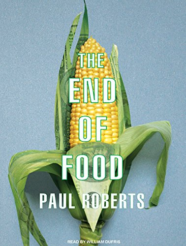 The End of Food (Compact Disc): Paul Roberts