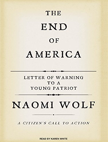 9781400106462: The End of America: Letter of Warning to a Young Patriot