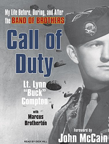 Call of Duty: My Life Before, During, and After the Band of Brothers: Marcus Brotherton