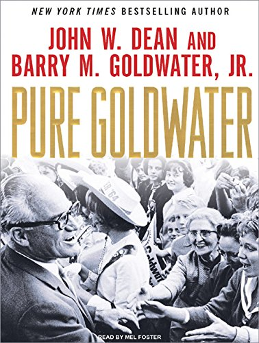 Pure Goldwater: John W. Dean