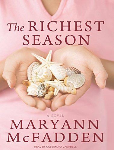 9781400108084: The Richest Season: A Novel