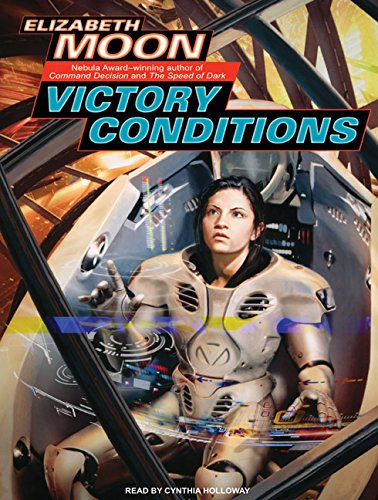 Victory Conditions (Vatta's War, 5) (9781400108312) by Moon, Elizabeth