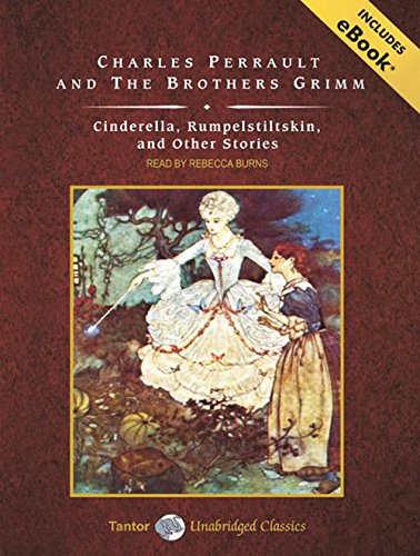 Cinderella, Rumpelstiltskin, and Other Stories, with eBook (Tantor Unabridged Classics) (9781400109135) by Jacob Grimm; Wilhelm Grimm; Charles Perrault