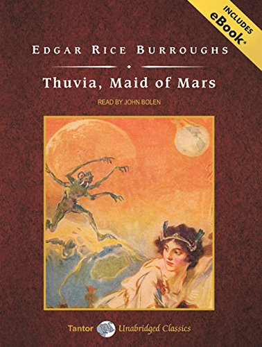 Thuvia, Maid of Mars, with eBook (Barsoom) (140010923X) by Edgar Rice Burroughs