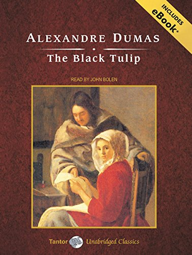 9781400109388: The Black Tulip, with eBook (Tantor Unabridged Classics)