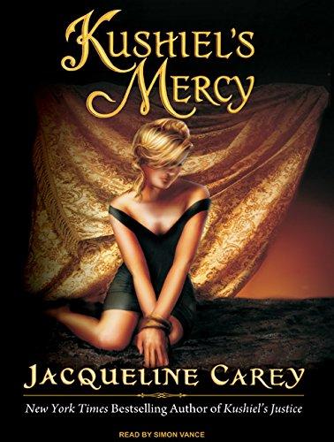 Kushiel's Mercy (Kushiel's Legacy) (140010954X) by Carey, Jacqueline