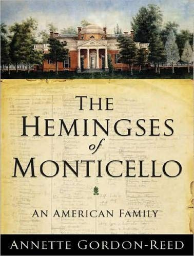 9781400109753: The Hemingses of Monticello: An American Family