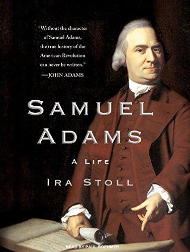 Samuel Adams: A Life (Compact Disc): Ira Stoll