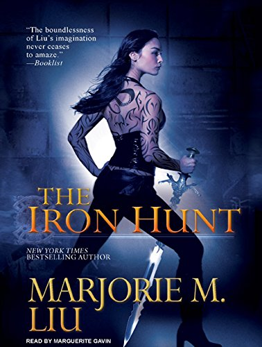 The Iron Hunt: Liu, Marjorie M.