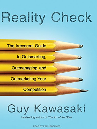 9781400110643: Reality Check: The Irreverent Guide to Outsmarting, Outmanaging, and Outmarketing Your Competition
