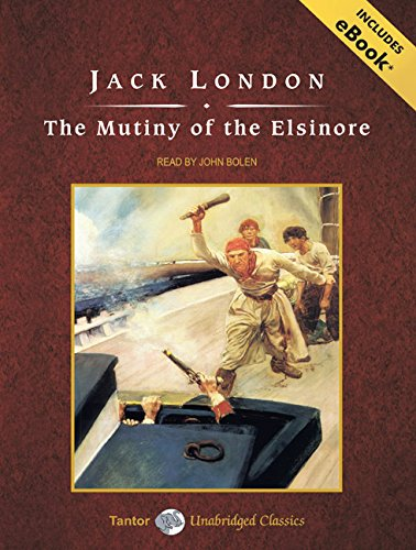 9781400110841: The Mutiny of the Elsinore, with eBook