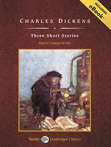 Three Short Stories, with eBook (Tantor Unabridged: Dickens, Charles