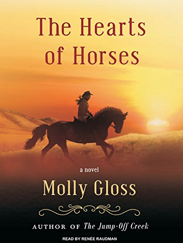 The Hearts of Horses (Compact Disc): Molly Gloss