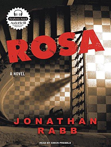 9781400112500: Rosa: A Novel