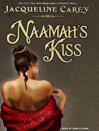 Naamah's Kiss (Compact Disc): Jacqueline Carey