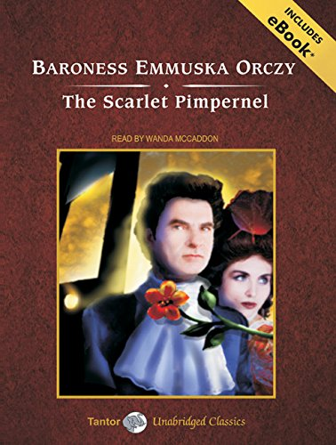 9781400112760: The Scarlet Pimpernel, with eBook (Tantor Unabridged Classics)