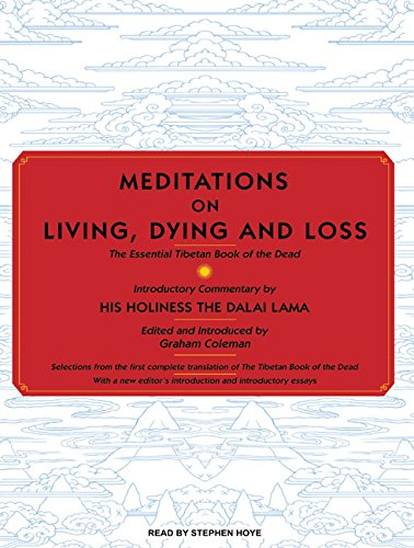 9781400112975: Meditations on Living, Dying and Loss: The Essential Tibetan Book of the Dead