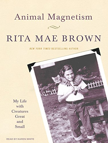 9781400113224: Animal Magnetism: My Life with Creatures Great and Small