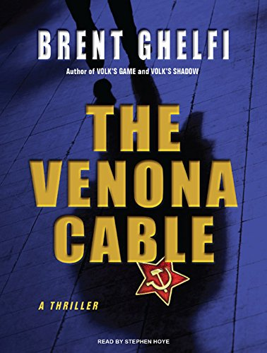 The Venona Cable: Brent Ghelfi