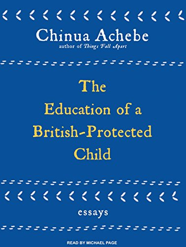 9781400113774: The Education of a British-Protected Child: Essays