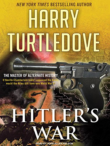 Hitler's War (Compact Disc): Harry Turtledove