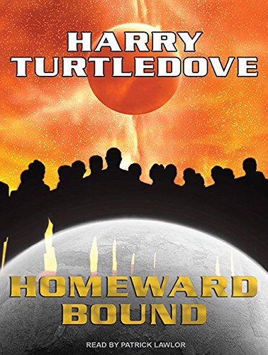 Homeward Bound (1400114012) by Harry Turtledove