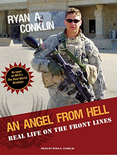 9781400114085: An Angel from Hell: Real Life on the Front Lines