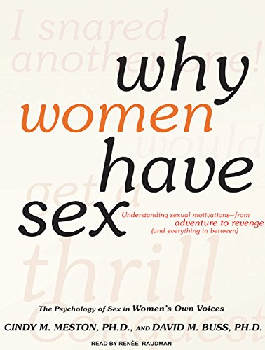 9781400114115: Why Women Have Sex: Understanding Sexual Motivations---From Adventure to Revenge (and Everything in Between)