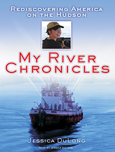 9781400114139: My River Chronicles: Rediscovering America on the Hudson