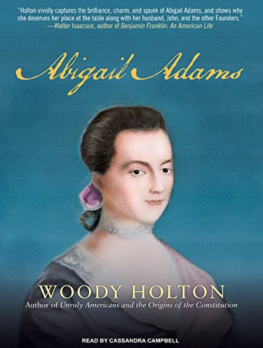 Abigail Adams (Compact Disc): Woody Holton