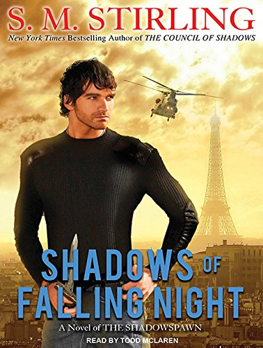 Shadows of Falling Night (Compact Disc): S.M. Stirling