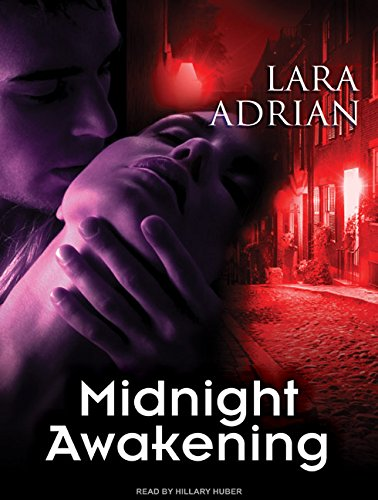 Midnight Awakening (Compact Disc): Lara Adrian