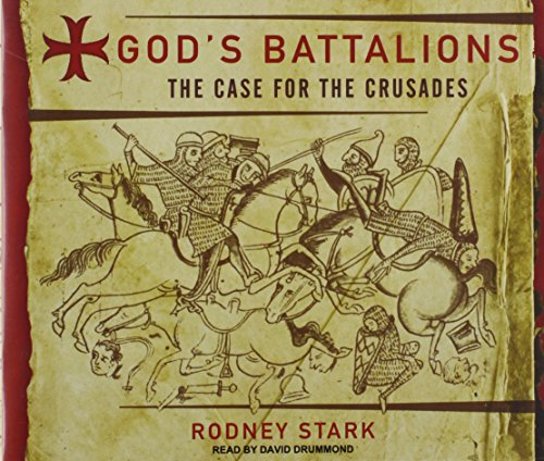 9781400114702: God's Battalions: The Case for the Crusades
